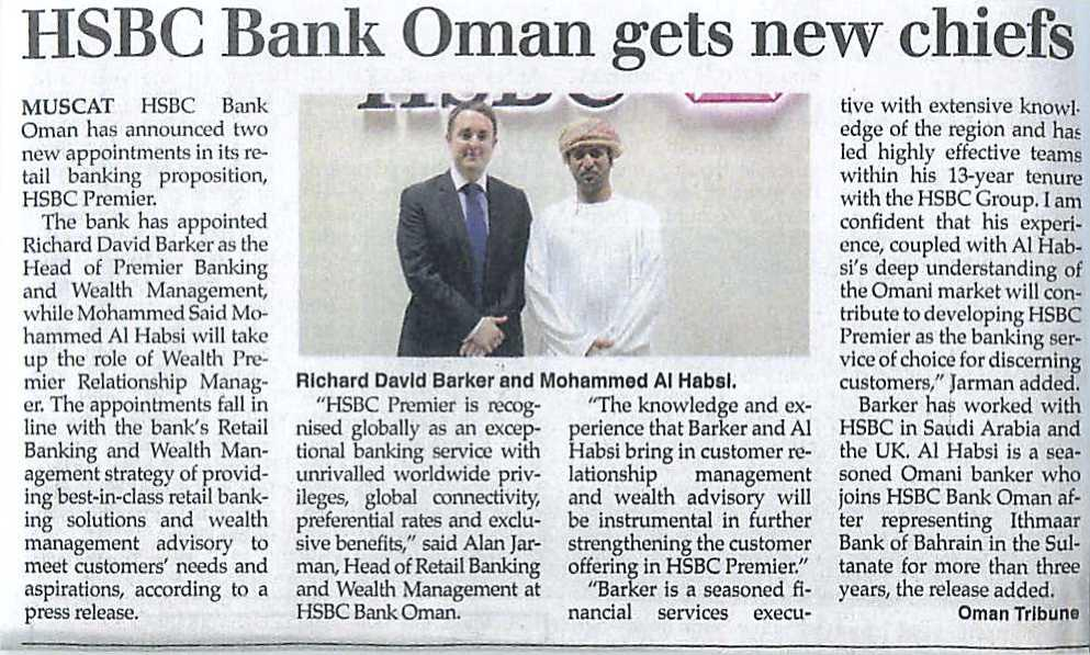 HSBC New Chief Richard David Barkar and Mohamed Al Habsi